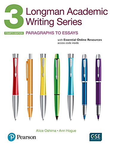 - Longman Academic Writing Series 3: Paragraphs to Essays, with Essential Online Resources