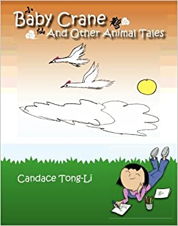 Baby Crane and Other Animal Tales (Chinese Edition): Candace