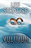 VOLITION: (A Sci-fi Mystery Dystopian Romance) (The Perception Trilogy Book 2)