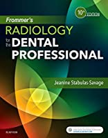 Frommer's Radiology for the Dental Professional, 10th Edition Front Cover