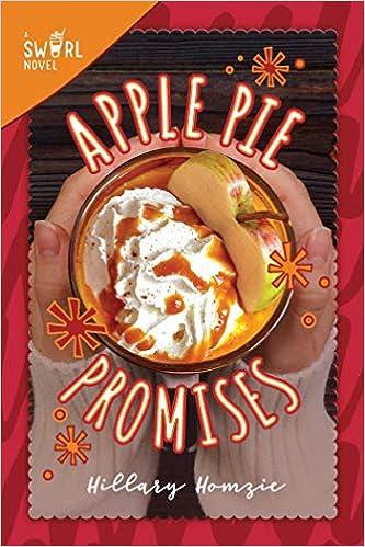 Apple Pie Promises A Swirl Novel