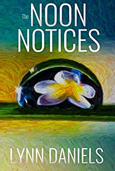 The Noon Notices (The Minds Book 4) by [Daniels, Lynn]