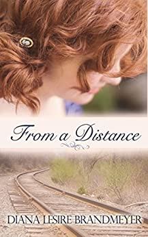 From a Distance by [Lesire Brandmeyer, Diana]
