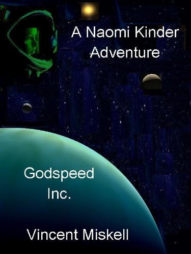 Amazon Godspeed Inc A Naomi Kinder Adventure Naomi Kinder Sf
