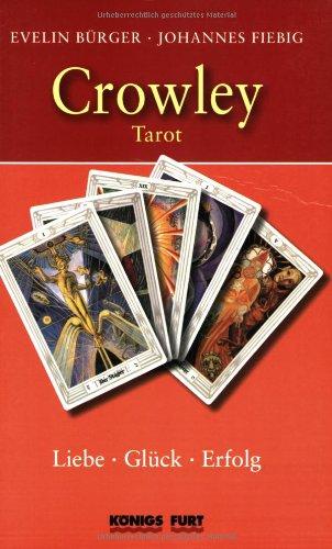 Crowley Tarot (Buch): Liebe, Glück, Erfolg