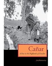 Cañar: A Year in the Highlands of Ecuador