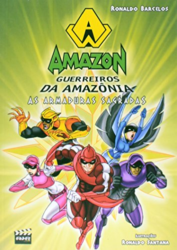 Amazon - Guerreiros Da Amazônia - As Armaduras Sagradas - Vol. 2