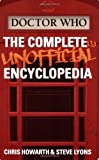 img - for Doctor Who: The Completely Unofficial Encyclopedia by Chris Howarth (2007-01-01) book / textbook / text book