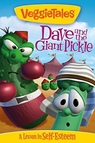 Veggietales: Dave and the Giant Pickle (Veggie Tales Prime Instant Video)