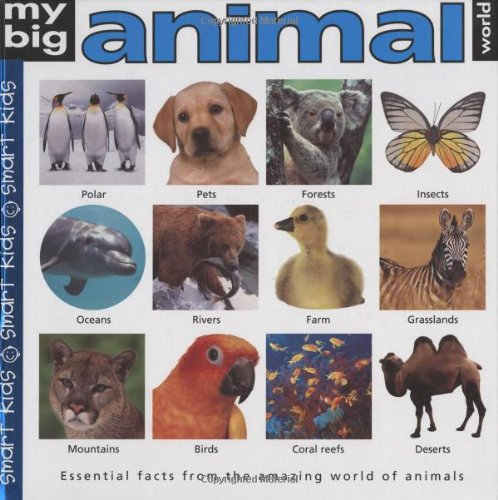 My Big Animal World Book My Big Reference Roger Priddy