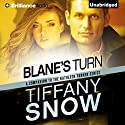 Blane's Turn: Kathleen Turner Audiobook by Tiffany Snow Narrated by Luke Daniels