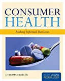 img - for Consumer Health: Making Informed Decisions book / textbook / text book