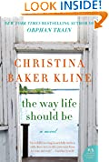 #8: The Way Life Should Be: A Novel