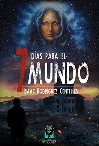 Portada del libro 7 días para el mundo de Isaac Rodríguez Centelles
