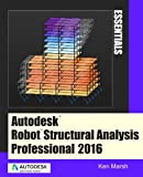 Autodesk Robot Structural Analysis Professional 2016: Essentials