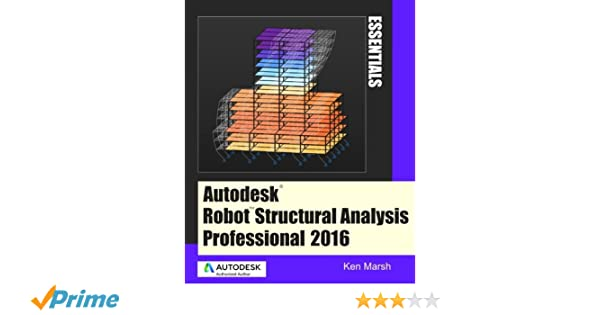 Autodesk Robot Structural Analysis Professional 2016