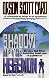 By Orson Scott Card Shadow Of The Hegemon (Turtleback School & Library Binding Edition) (Ender's Shadow) [School & Library Binding]