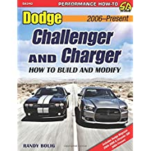 Dodge Challenger and Charger: How to Build and Modify 2006-Present