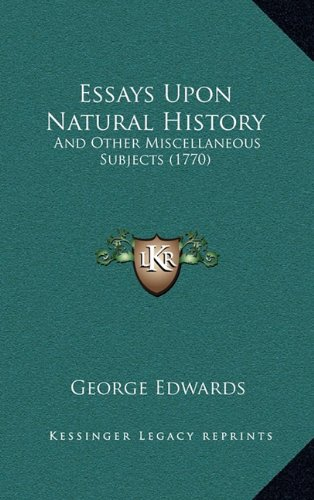 Essays Upon Natural History: And Other Miscellaneous Subjects (1770) ebook
