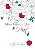 After David's Own Heart, Dorothy Buhr Sisam, 1620243989