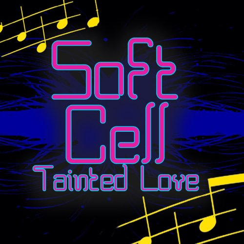 Amazon.com: Tainted Love (Re-Recorded / Remastered): Soft Cell: MP3
