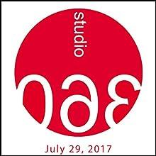 Studio 360 (English): 07-29-2017 Radio/TV Program Auteur(s) : Kurt Andersen Narrateur(s) : Kurt Andersen