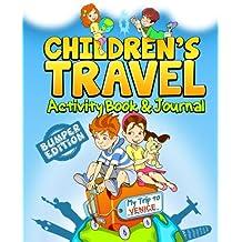 Children's Travel Activity Book & Journal: My Trip to Venice