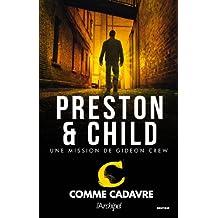 C comme cadavre (Saga Inspecteur Gideon Crew) (French Edition)