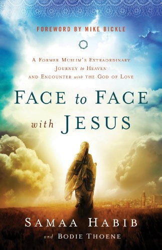 face-to-face-with-jesus-a-former-muslims-extraordinary-journey-to-heaven-and-encounter-with-the-god-