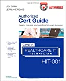 CompTIA Healthcare IT Technician HIT-001 Cert Guide (Cert Guides)