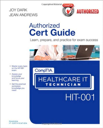 [PDF] CompTIA Healthcare IT Technician HIT-001 Authorized Cert Guide Free Download | Publisher : Que | Category : Computers & Internet | ISBN 10 : 0789749297 | ISBN 13 : 9780789749291