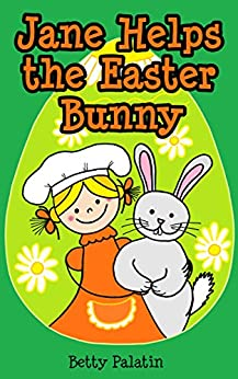 Jane helps the easter bunny an easter picture book for for Call the easter bunny phone number