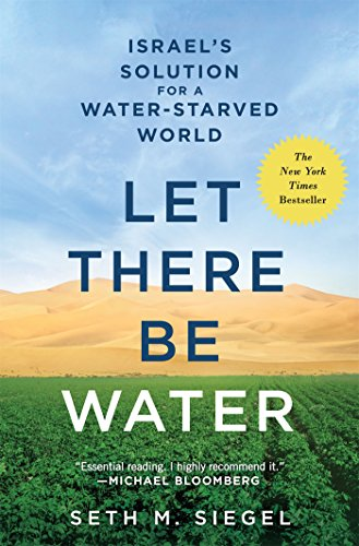 Pdf Engineering Let There Be Water: Israel's Solution for a Water-Starved World
