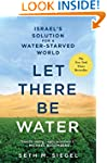 Let There Be Water: Israel's Solution...