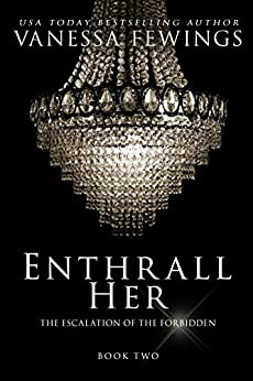 Enthrall Her (Book 2) (Enthrall Sessions) by [Fewings, Vanessa]
