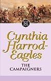 The Campaigners, Cynthia Harrod-Eagles, 0751506516