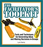 The Facilitator's Toolkit, Lynn Kearny, 0874252687