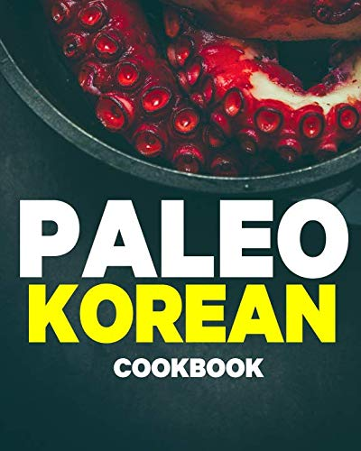 Paleo Korean Cookbook by Eddie Kim