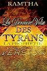 Derniere Valse des Tyrans (la) - la Prophetie par Ramtha
