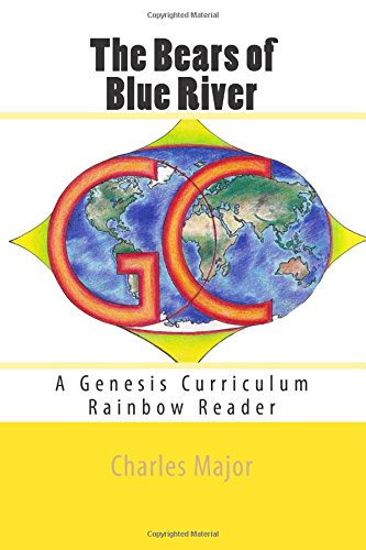 Download The Bears of Blue River: A Genesis Curriculum Rainbow Reader (Yellow Series) (Volume 3) pdf