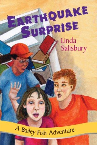 Earthquake Surprise (Bailey Fish Adventures Book 9)