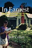 In Earnest: Being the Humor, Wit and Whimsy of a Small Southern Town (Life in Earnest) (Volume 1)
