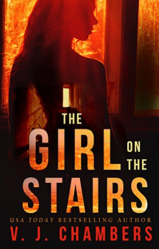 The Girl on the Stairs: a psychological thriller by [Chambers, V. J.]