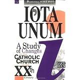 Iota Unum: A Study of Changes in the Catholic Church in the Twentieth Century