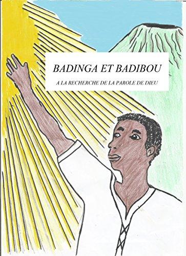 Livre Enfant Badinga Et Badibou A La Recherche De La Parole