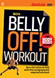 Mens Health: The Belly Off! Workout - The Body Weight Routine