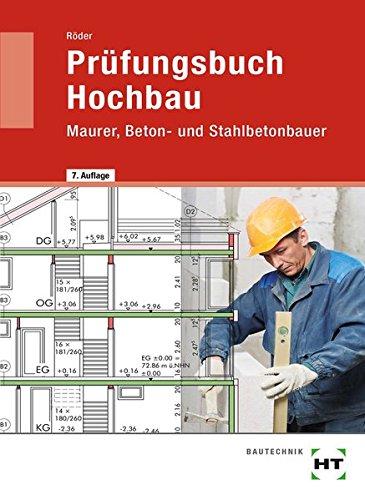 Download Prüfungsbuch für Bauberufe. Maurer, Betonbauer, Bauzeichner. (Lernmaterialien) pdf epub