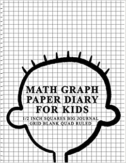 math graph paper diary for kids 1 2 inch squares big journal grid