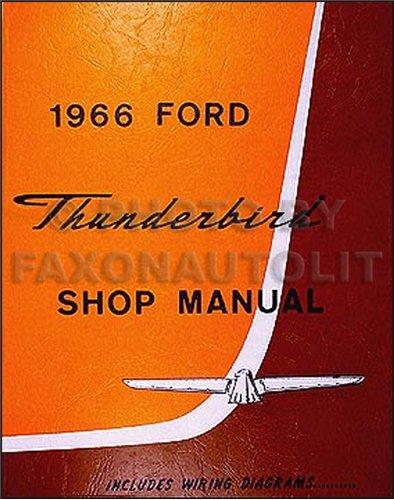 1966 Ford Thunderbird Repair Shop Manual Reprint