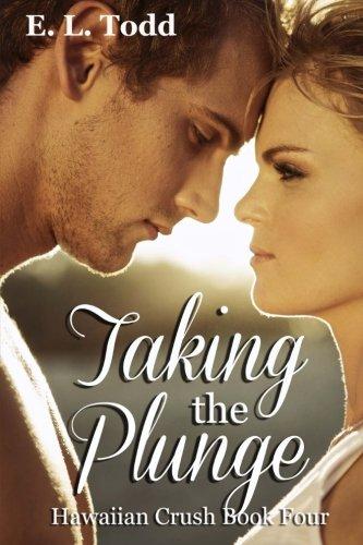 Taking the Plunge (Hawaiian Crush) (Volume 4)